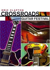 Crossroads Guitar Festival 2004 DVD